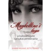 Maybelline'i lugu ja kulissidetagune särtsakas peredünastia