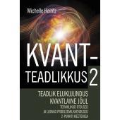 Kvantteadlikkus 2